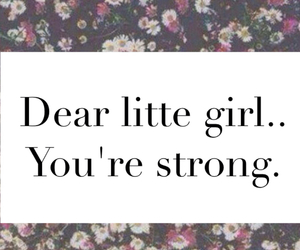 girl, strong, and dear image