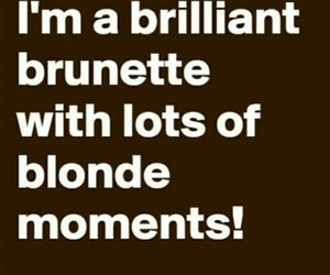 blonde, brunette, and moments image