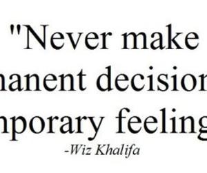 quote, feelings, and wiz khalifa image