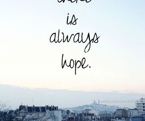 always, hope, and inspiration image
