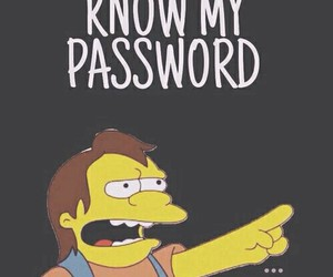 27 Images About You Don T Know My Password Wallpaper On We