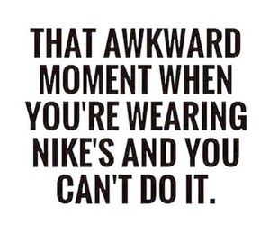 funny, nike, and quote image