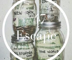 escape, money, and travel image