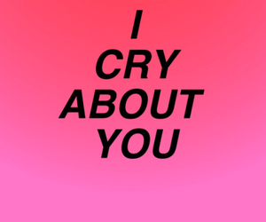 cry, quotes, and pink image