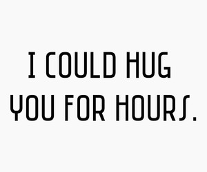 cuddle, quotes, and hug image