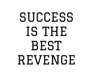 revenge, quote, and success image