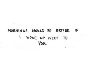 morning, quote, and love image
