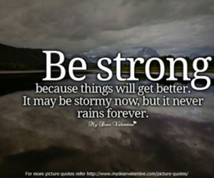 be strong, quotes, and beautiful image