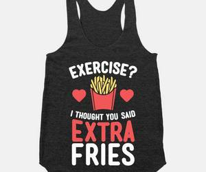 exercise, clothes, and fries image