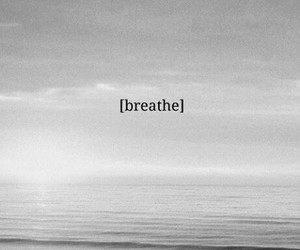breathe, sea, and black and white image