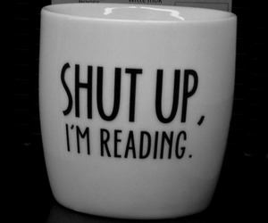 book, reading, and shut up image
