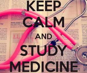 medicine, study, and keep calm image