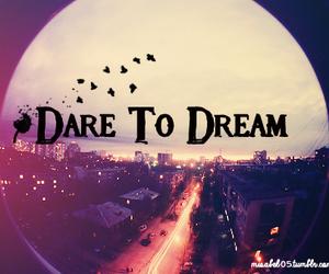 Dream, dare, and quotes image