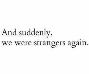 quote and strangers image