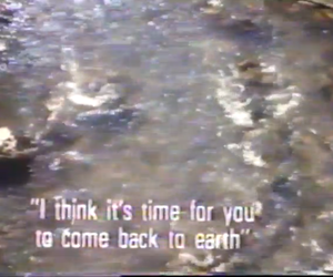 come back, earth, and quotes image
