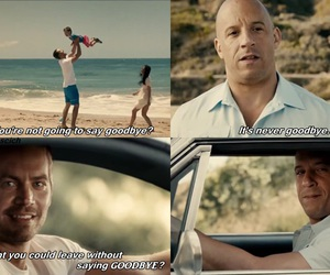 paul walker, Vin Diesel, and goodbye image
