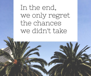 chance, quotes, and regret image