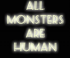 all, human, and monsters image