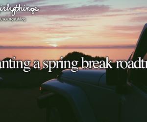 spring, spring break, and justgirlythings image