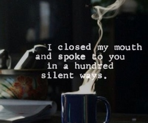 quotes, silent, and coffee image