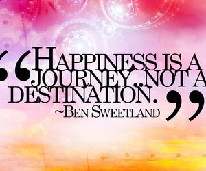 happiness, quotes, and journey image