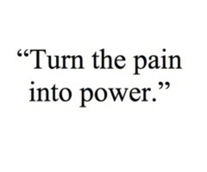 power, pain, and quote image