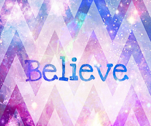 believe and wallpaper image