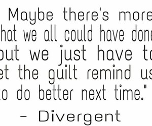 guilt, divergent, and do better next time image