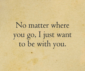 in love, quote, and be with you image