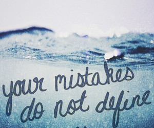 mistakes, quotes, and define image