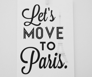 paris, Move, and quotes image