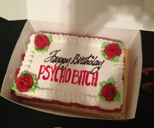cake, bitch, and Psycho image