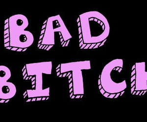 bad, bitch, and cool image