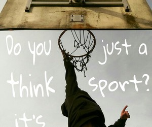 Basketball, is, and life image