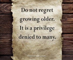 grow, old, and privilege image