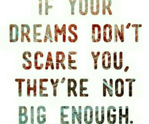 Dream, quotes, and big image