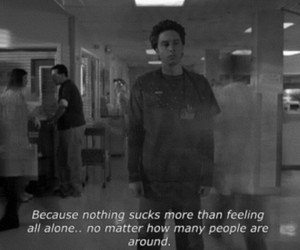 alone, scrubs, and quotes image