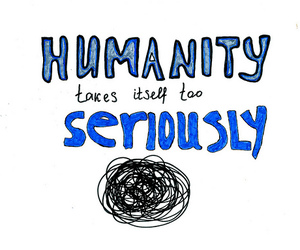 humanity, quote, and text image