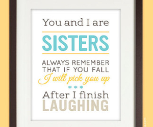 laugh, quote, and sister image