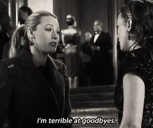 gossip girl, quote, and goodbye image