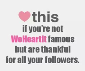 followers, thankful, and famous image
