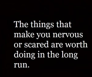 believe, nervous, and scared image