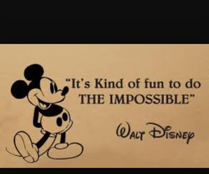 disney, impossible, and quotes image