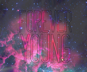 Forever Young, love, and beautiful image