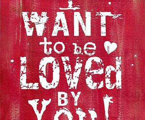 love, want, and you image