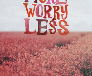 love, quotes, and worry image