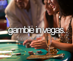 vegas, before i die, and gamble image