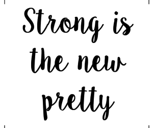 strong, pretty, and quotes image