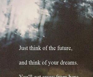 future, quote, and Dream image