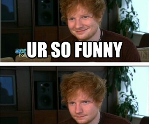 ed sheeran, funny, and music image